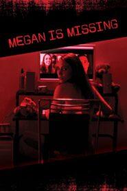 Megan is Missing