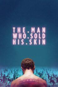 Człowiek, który sprzedał swoją skórę